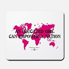 An Educated Girl Can Empower Mousepad
