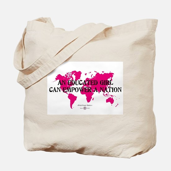 An Educated Girl Can Empower Tote Bag