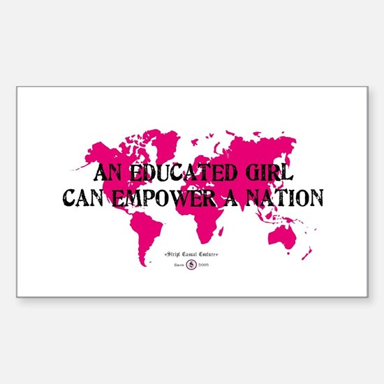 An Educated Girl Can Empower Sticker (Rectangular