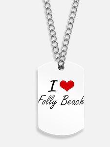 I love Folly Beach South Carolina artist Dog Tags