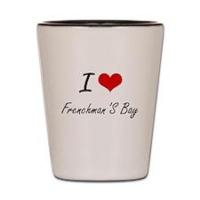 I love Frenchman'S Bay Virgin Islands Shot Glass