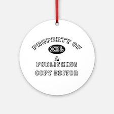 Property of a Publishing Copy Editor Ornament (Rou