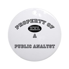 Property of a Public Analyst Ornament (Round)