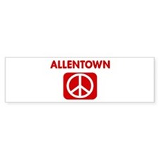 ALLENTOWN for peace Bumper Bumper Sticker