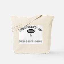 Property of a Psychobiologist Tote Bag