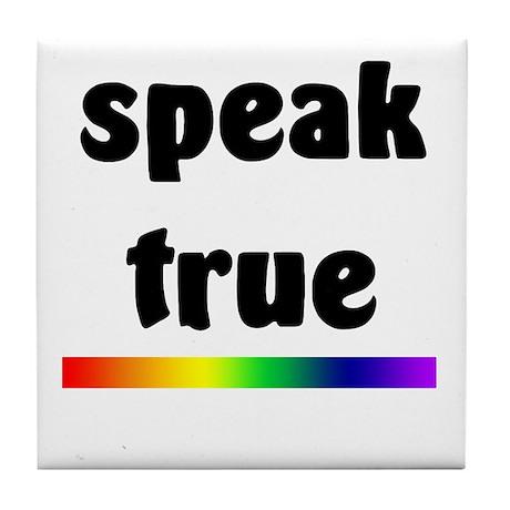 Speak True Tile Coaster