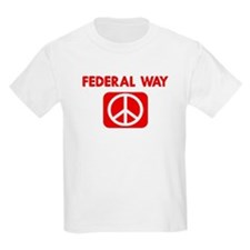 FEDERAL WAY for peace T-Shirt
