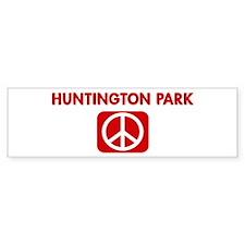 HUNTINGTON PARK for peace Bumper Bumper Sticker