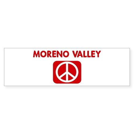 MORENO VALLEY for peace Bumper Sticker