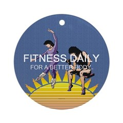 Fitness Daily Ornament (Round)