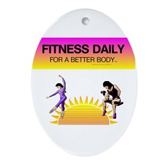 Fitness Daily Ornament (Oval)
