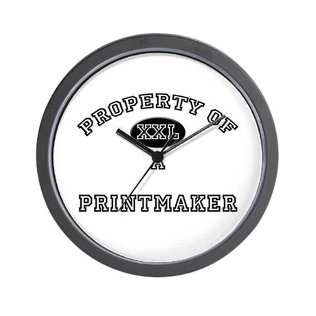 Property of a Printmaker Wall Clock