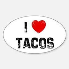 I * Tacos Oval Decal