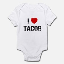 I * Tacos Infant Bodysuit