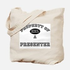 Property of a Presenter Tote Bag