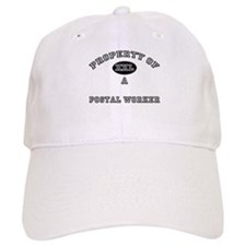 Property of a Postal Worker Baseball Cap