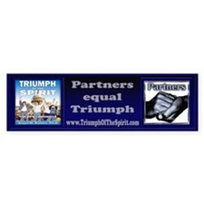 Partners-Triumph of the Spirit Bumper Bumper Sticker