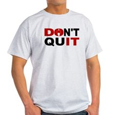 Dont Quit Gymnastics T-Shirt