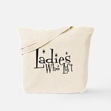 Ladies Who Lift Tote Bag
