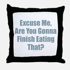 Finish Eating That Throw Pillow