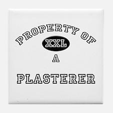 Property of a Plasterer Tile Coaster