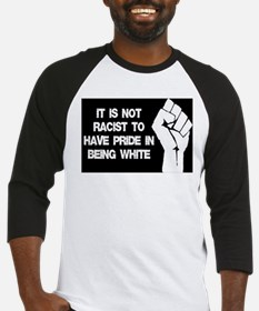 Not racist being white Baseball Jersey