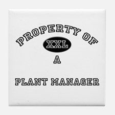 Property of a Plant Manager Tile Coaster