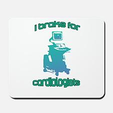 I brake for cardiologists Blue Aqua Mousepad