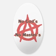 Anarchy No Gods No Masters Sticker (oval)