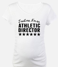 Trust Me Im An Athletic Director Shirt