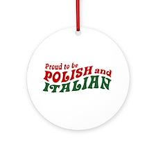Proud Polish Italian Ornament (Round)