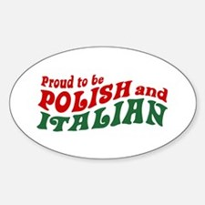Proud Polish Italian Oval Decal