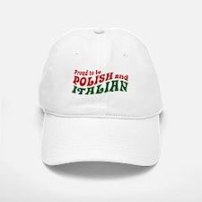 Proud Polish Italian Baseball Baseball Cap
