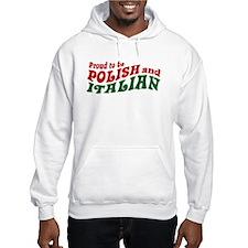 Proud Polish Italian Hoodie