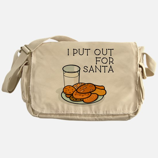 I PUT OUT FOR SANTA Messenger Bag