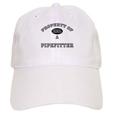 Property of a Pipefitter Baseball Cap