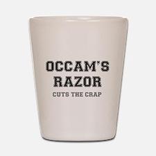 OCCAMS RAZOR - CUTS THE CRAP! Shot Glass