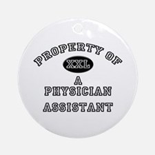 Property of a Physician Assistant Ornament (Round)