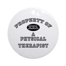 Property of a Physical Therapist Ornament (Round)