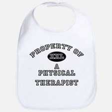 Property of a Physical Therapist Bib