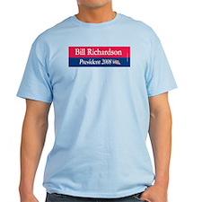 """Bill Richardson President"" LIght T-Shirt"