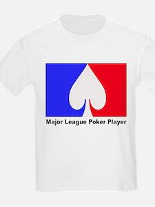 major league poker player T-Shirt