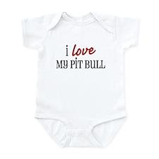 I love My Pit Bull Infant Bodysuit