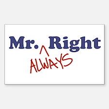 Mr. Always Right Sticker (Rectangle)