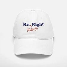 Mr. Always Right Baseball Baseball Cap
