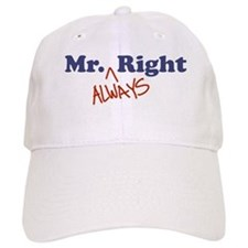 Mr. Always Right Baseball Cap