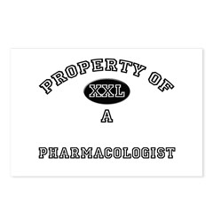 Property of a Pharmacologist Postcards (Package of