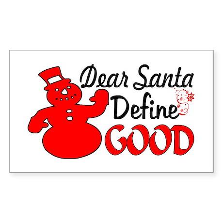 Dear Santa Define Good Decal By Ozdilh