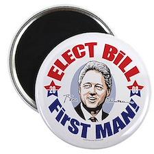 Elect Bill 4 First Man Magnet