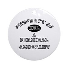 Property of a Personal Assistant Ornament (Round)